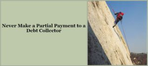partial payment can destroy your rights